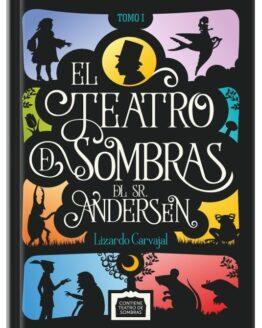 Teatro de sombras del Sr Andersen - Grillito lector