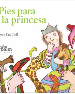 Pies para la princesa - Grillito lector