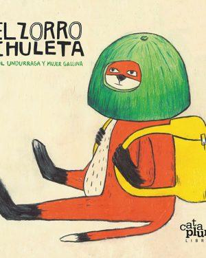 El zorro chuleta - Cataplum libros - Grillito lector