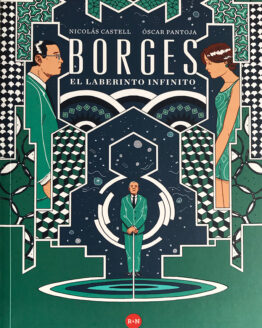 Borges el laberinto infinito - Grillito lector