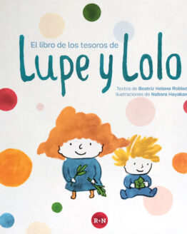 Lupe y Lolo. Rey Naranjo - Grillito lector