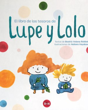 Lupe y Lolo. Rey Naranjo - Grillito lector