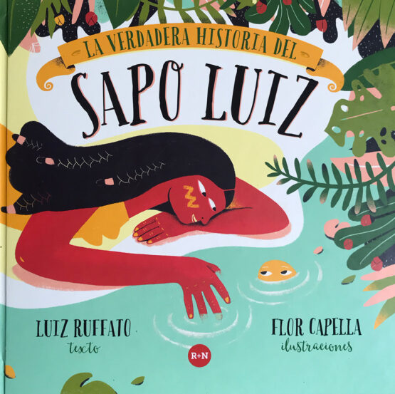 La verdadera historia del Sapo Luiz - Grillito lector
