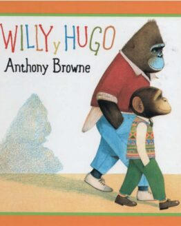 Willy y Hugo. Anthony Browne - Grillito lector