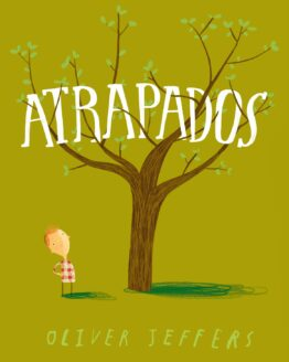 Atrapados - Oliver Jeffers