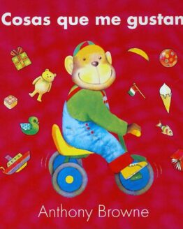 Cosas que me gustan - Anthony Browne