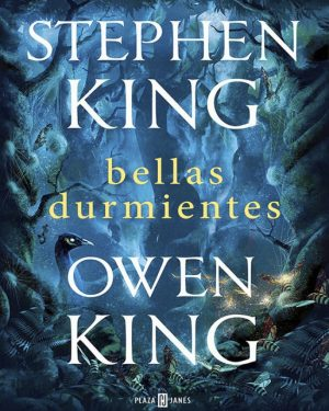 Bellas Durmientes - Stephen King - Owen King