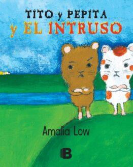 Tito y Pepita y el intruso
